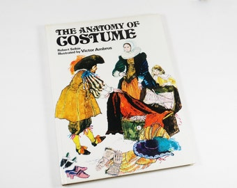 Vintage Book - The Anatomy of Costume 1977 - Robert Selbie