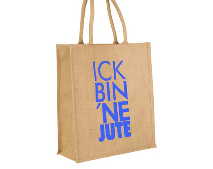 "Jute bag ""ick bin ne jute"" various colors"