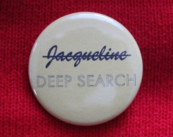 Jacqueline Deep Search - The Life Aquatic - Pinback Button OR Magnet