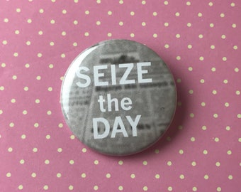 Seize The Day Newsies Pinback Button or Magnet