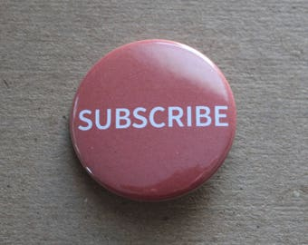 Subscribe YouTube Pinback Button or Magnet