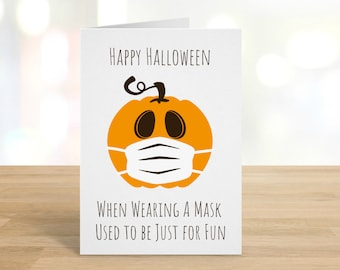 Halloween / When Wearing A Mask Used To Be Just For Fun / Happy Halloween / Funny Halloween / Halloween Card / Pumpkin / DIGITAL DOWNLOAD