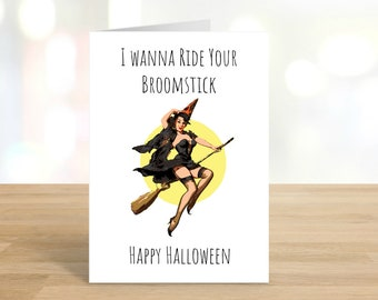 Printable / I Wanna Ride Your Broomstick / Happy Halloween Card / Funny Halloween Card / Funny Halloween / Halloween Card / DIGITAL DOWNLOAD