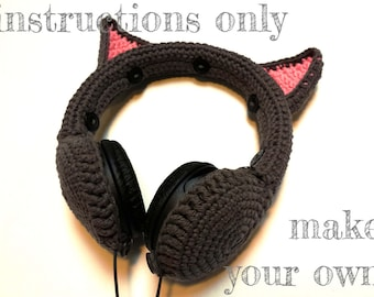 INSTRUCTIONS ONLY - Crochet your own Cat Ears Headphones Cover Dj Cozy Cotton Kitten Sexy Cute Pattern Download