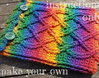 INSTRUCTIONS ONLY - Crochet your own Cables Rainbow iPad Cover Cabled Pattern Download