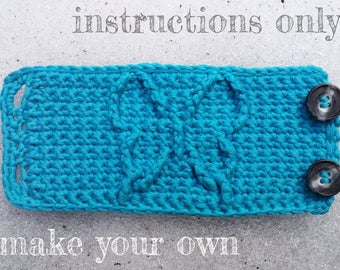 INSTRUCTIONS ONLY - Crochet your own Butterfly Cables Cuff Bracelet Cabled Pattern Download