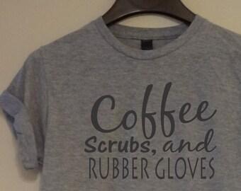 809367e46 Coffee Scrubs & Rubber Gloves T shirt Nursing Student Phlebotomy Tee  Women's Men's Short Long Sleeve Gift BSN RN