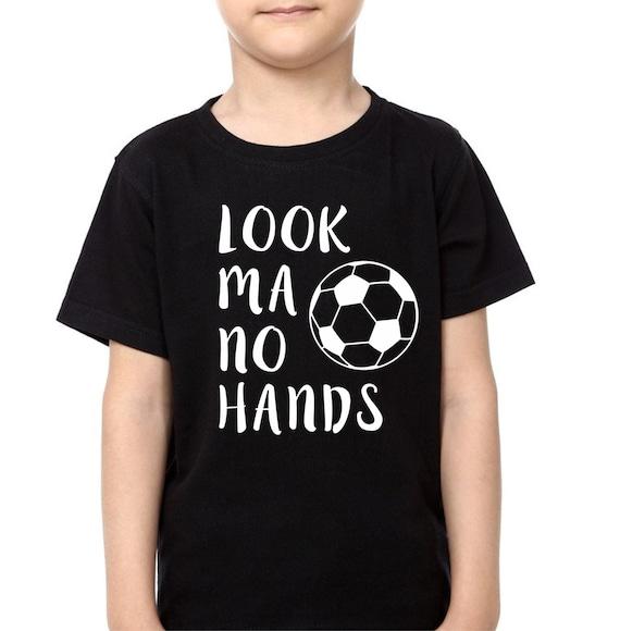 Look Ma No Hands Custom Soccer Shirt Girls T Shirt Boys Etsy