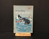 The Story Of Yankee Whaling by The Editors Of American Heritage - Young Readers Story - Children 39 s Book - American History