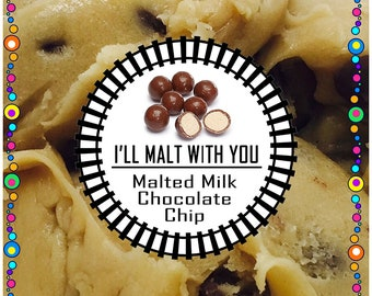 I WILL MALT with YOU (Chocolate Malted Milk Balls) Edible Cookie Dough - Made to Order - Safe to Eat Raw