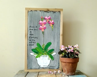 Orchids painting, wall art, home decor, wood sign, bible verse