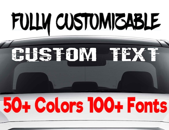 Custom Car Decals: Custom Windshield Decals Word And Number Car Truck Window