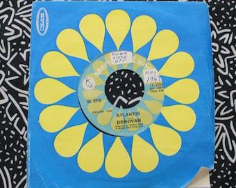 "Donovan - Atlantis and To Susan On The West Coast Waiting Vintage Vinyl 45 7"" Record.Original 1969 Epic Records Hippie Freak Folk Record."