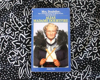 Mrs. Doubtfire Paperback Movie Novelization. Rare 90s Alias Madame Doubtfire By Anne Fine. Rare Original Robin Williams Movie Book.