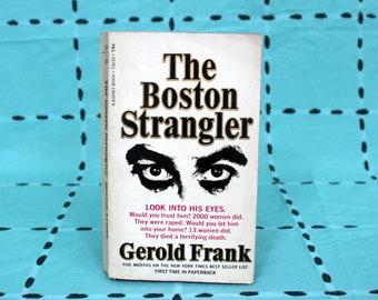 The Boston Strangler By Gerold Frank Vintage Paperback Book. True Crime Serial Killer Book 1967 First Printing Paperback Book.