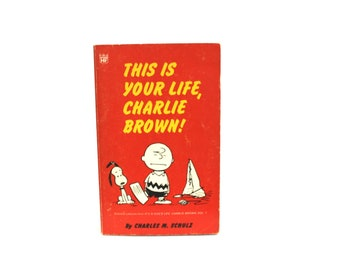 Charlie Brown Peanuts Comic Strip Book. This Is Your Life Charlie Brown By Charles Schulz. 1969 Snoopy Charlie Brown Comic