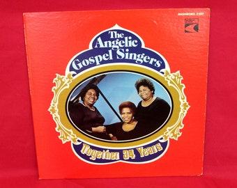 The Angelic Gospel Singers - Together 34 Years - Vintage Vinyl LP Record Album. Rare 1979 Funk Soul Gospel Record. 70s Religous Soul Gospel