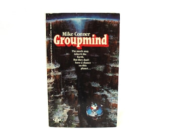 Groupmind By Mike Connor. Rare Retro Vintage 1984 First Edition Vintage Paperback Fantasy Book. Sci Fi Book Gift