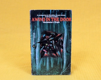 A Wind In The Door by Madeleine L'Engle. Author And Sequal Of A Wrinkle In Time. 1970s Vintage Paperback. Classic Fantasy Novel.