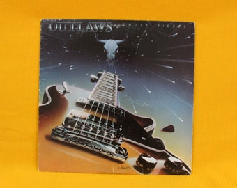 Outlaws - Ghost Riders Vintage Vinyl LP Record Album. 1980 Country Rock Outlaws Record. 80s Arean Country Rock Vinyl Record