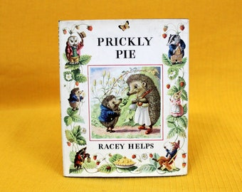Prickly Pie By Racey Helps. 1957 Antique Childrens Hardcover Book. Cute Whimsical Toddler Book. Bedtime Story Gift Book. Porcupine Kids Book