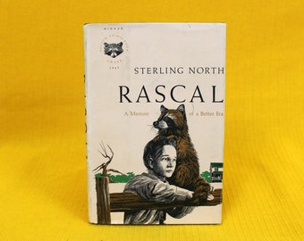 Rascal By Sterling North. 1963 First Edition Hardcover. A Memoir Of A Better Era. Illustrated By John Schoenherr. Racoon Nature Chapter Book