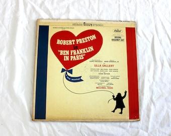 Ben Franklin In Paris Original Broadway Cast Soundtrack Vintage Vinyl LP Record Album - Original 1964 Capitol Records. Broadway Showtunes