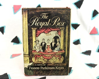 The Royal Box By Frances Parkinson Keyes. 1954 Antique Hardcover Book. Rare Antique Romance People Book Club Hardcover Book