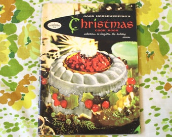 Goodhousekeeping's Christmas Cook Book Vintage Cookbook. 1950s Retro Atomic Age Cookbook. Mid Century Christmas Holiday Recipes Cookbook.