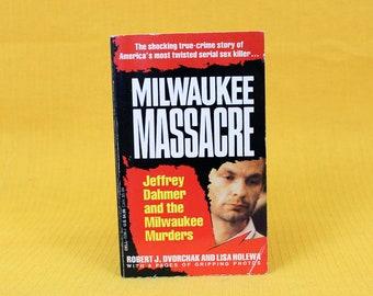 Jeffrey Dahmer Vintage True Crime Paperback Book. Milwaukee Massacre By Robert Dvorchak. Serial Killer Biography Book. Murder Gore Book