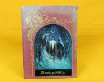 Wizards And Witches Hardcover Book. Time Life The Enchanted World Series. History Of Wizards And Witches In Folklore And Pop Culture