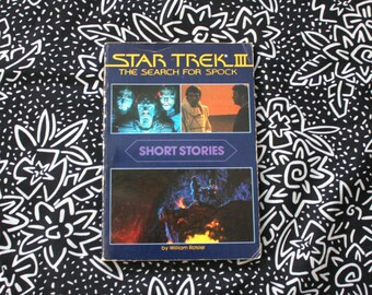 Star Trek 3 - The Search For Spock Short Stories. Rare Star Trek 3 Spin Off Stories. Collectible Rare Star Trek Science Fiction Book