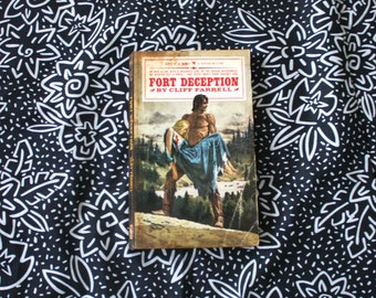 Fort Deception By Cliff Farrell. Vintage Pulp Western Romance Paperback. Cowboy And Indian Western Pulp Paperback WithKitschy Cover