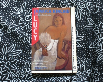 Lucy By Jamaica Kincaid. 1990s Vintage Plume Contemporary Fiction. Semi Erotic Au Pair Story. Erotica Book.