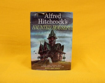 Alfred Hitchcock Presents:Haunted Houseful. Kids Scary Story Collection First Edition Hardcover Book. 1960s Illustrated Kids Spooky Stories
