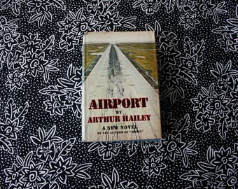 Airport by Arthur Hailey. First Edition 1968 Collectible Hardcover. Airport Book Hardover. Thriller First Edition Airport Novel. Alex Hailey