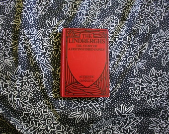 The Lindberghs: the Story of a Distinguished Family. Vintage 1935 First Edition Hardcover. Illustrated. Vintage Illustrated Book.