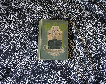 The Man On The Box By Harold MacGrath. 1904 First Edition Antique Hardcover Book. Rare Hardcover Collectible Antique Play Theater Book