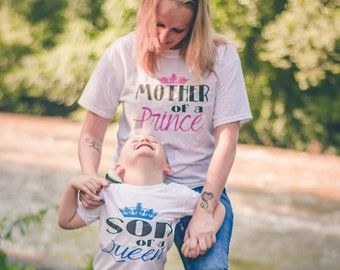 12d38efa9 Mother of a Princess; Daughter of a Queen; father of a prince; son of a  king; matching shirts; princess shirt; family shirts; gift for her