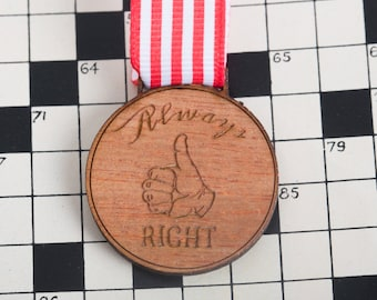 Always Right Medal for Modern Achievements ~ know it all award / I'm sorry you're right medal / mr and mrs right