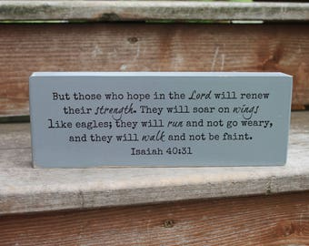 """Isaiah 40:31 - """"But those who hope in the Lord will renew their strength..."""" - Blessing Block - Wood Sign - Home Decor"""