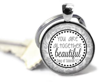You are altogether beautiful - Songs of Solomon 4:7 - Christian key chain - MOPS gift - Bible study gift - Small group gift - Christian gift