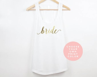 Bride Shirt, Bride Tank Top, Bride Gift, Bridal Gift, Wedding Shirt, Gift for Bride, Wedding Tank Top, Wedding Tanks, Bridal Tanks