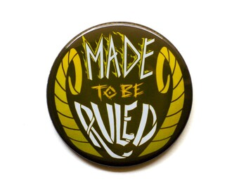 Avengers Button | Made To Be Ruled Button | Thor Button | Loki Button | Th