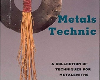 Metals Technic Book by Tim McCreight Book - Metalsmithing Techniques - Fold Forming - Cold Connections - Etching - Granulation - Niello more