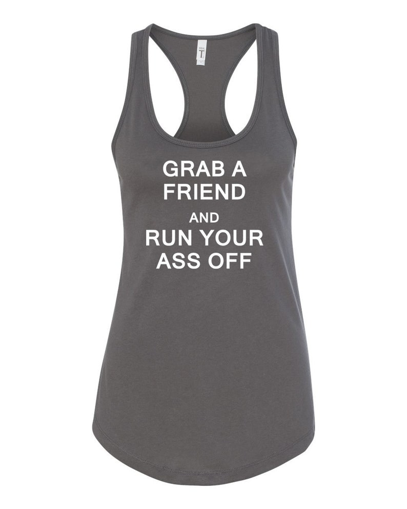 Grab a Friend and Run Your Ass Off Running Tank Half Marathon image 0