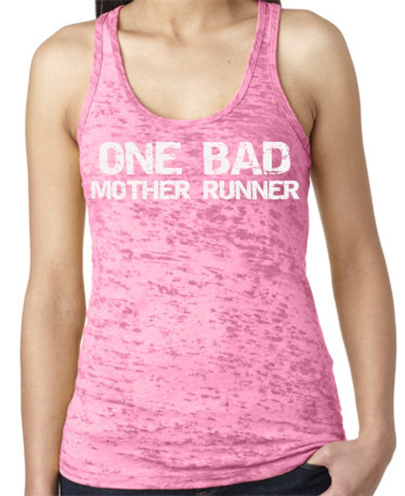 ONE BAD Mother Runner Burnout Running Shirt image 0