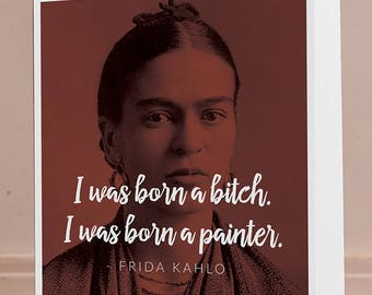 Frida Kahlo 5x7 Blank Greeting Card Art Feminist Feminism Portrait Latina Women Typography Motivational Quote Chicano Mexican Icon Decor