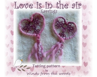 Love is in the air - Tatted earrings pattern.