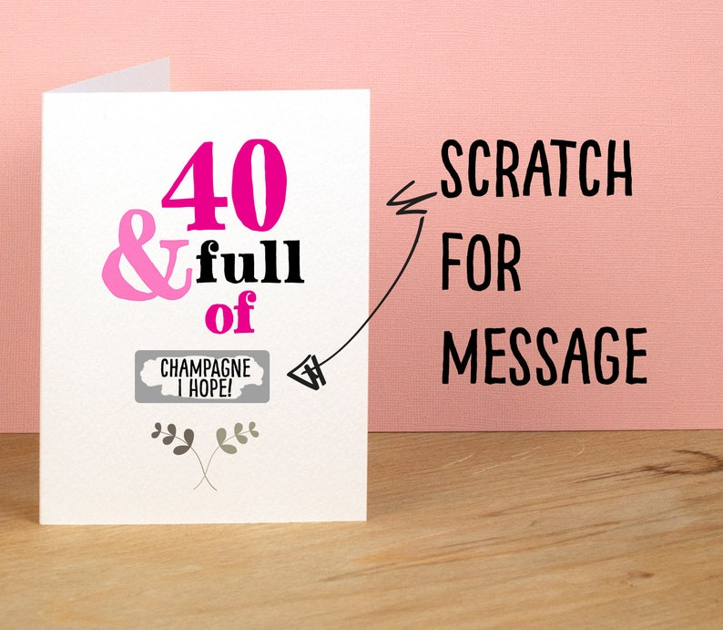 40th Birthday Card 40 And Full Of Rude Sarcastic Humorous